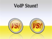 VoIP Stunt!