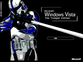 Vista:The Trooper Edition