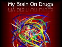 My Brain on Drugs?