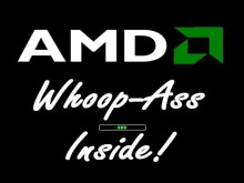 AMD: Whoop-Ass Inside